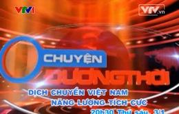 """Chuyện đương thời: """"Dịch chuyển Việt Nam 2014"""" (22h30, 3/1, VTV1)"""