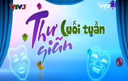 Video: Thư giãn cuối tuần ngày 22/02/2014