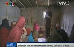 Phụ nữ tại các trại tị nạn Afghanistan sống trong áp lực hàng ngày