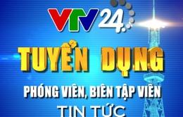 Trung tâm tin tức VTV24 thông báo Nội dung thi tuyển chức danh Quay phim - Phần thi thực tế