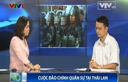 """""""Tránh nội chiến, Quân đội Thái Lan đảo chính để hóa giải bế tắc chính trường"""""""