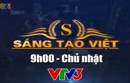 """Gameshow công nghệ """"Sáng tạo Việt"""" và những hiệu quả tích cực"""