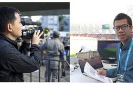 Phóng viên VTV kể chuyện tác nghiệp World Cup 2014