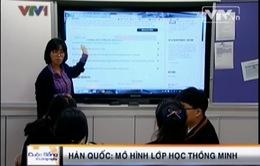 VIDEO: Mô hình lớp học thông minh ở Hàn Quốc