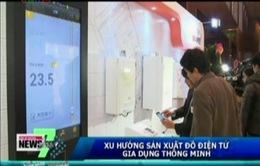 VIDEO: Xu hướng sản xuất đồ điện tử gia dụng thông minh