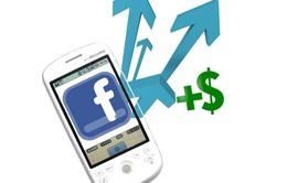 """Facebook: Tiếp thị di động sẽ """"phất"""" mạnh trong năm 2014"""