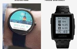 Android Wear - Pebble: Chọn nền tảng nào?