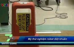 Mỹ thử nghiệm robot diệt khuẩn