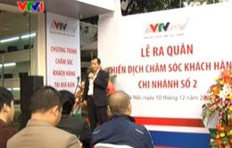 VTVcab triển khai chiến dịch chăm sóc khách hàng mới