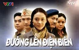 Đường lên Điện Biên – Khúc tráng ca của dân tộc