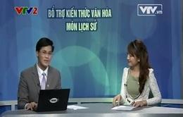 Hỏi & đáp VTV Online: Xem lại chương trình Bổ trợ kiến thức văn hóa trên kênh VTV2
