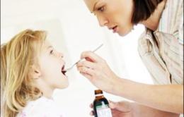 Cho trẻ uống thuốc, cần lưu ý những gì?