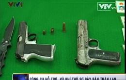 Thâm nhập thị trường buôn bán vũ khí nguy hiểm