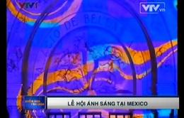 Rực rỡ lễ hội ánh sáng tại Mexico