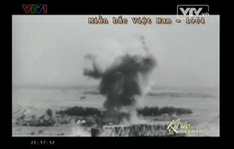 Chiến tranh phá hoại miền Bắc - Sự tàn bạo của bom đạn Mỹ