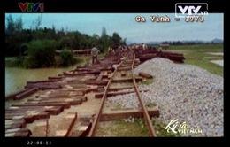 Ký ức Việt Nam: Nhớ lại hình ảnh ga Vinh năm 1973