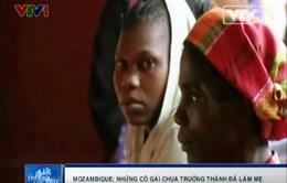 Làm mẹ tuổi teen - Vấn nạn ở Mozambique