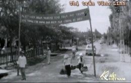 Ký ức Việt Nam: Sức sống mãnh liệt ở vùng giới tuyến