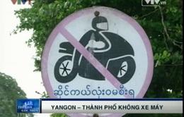 Yangon - Thành phố không xe máy