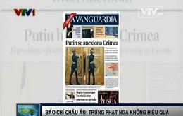 Báo chí châu Âu: Trừng phạt Nga không hiệu quả