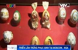 Triển lãm trứng Phục sinh tại Moscow, Nga