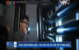 Thoát khỏi phòng khóa - Trò chơi thu hút giới trẻ Trung Quốc