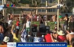 Brazil sẵn sàng chào đón du khách mùa World Cup