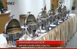 SEA Games 27: Nỗi khổ ăn uống của ĐT nữ Việt Nam tại Myanmar