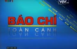 Toàn cảnh thông tin trên báo chí Việt Nam tuần qua