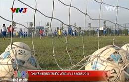 Trước vòng 4 V.League 2014: Chờ đợi những cú sốc