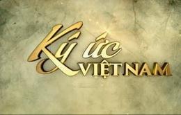 Ký ức Việt Nam: Chuyến thăm bất ngờ