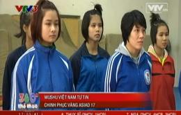 Wushu Việt Nam tự tin giành vàng tại ASIAD 17