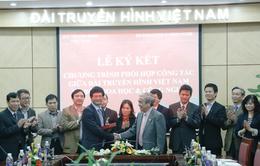 Đài THVN và Bộ Khoa học & Công nghệ ký kết thỏa thuận hợp tác