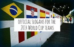 32 thành viên và những slogan độc đáo tại World Cup 2014