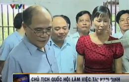 Chủ tịch Quốc hội làm việc tại tỉnh Nam Định