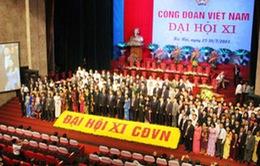 Bế mạc Đại hội Công đoàn Việt Nam XI