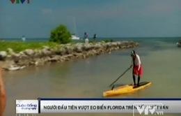 Người đầu tiên vượt eo biển Florida trên tấm lướt ván
