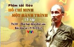 """Đón xem PTL: """"Hồ Chí Minh - Một hành trình"""" trên VTV1"""