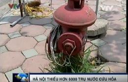 Hà Nội thiếu trầm trọng trụ nước cứu hỏa