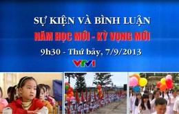 """7/9, VTV1: SK&BL """"Năm học mới - Kỳ vọng mới"""""""
