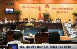 Ủy ban TVQH thảo luận công tác phòng, chống tham nhũng