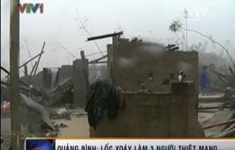 Quảng Bình: Lốc xoáy kinh hoàng, 3 người thiệt mạng