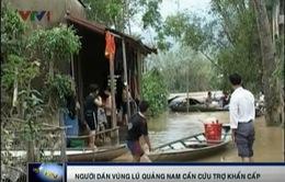 Người dân vùng rốn lũ Quảng Nam cần cứu trợ khẩn cấp