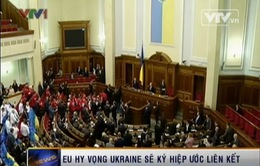 EU hy vọng Ukraine sẽ ký hiệp ước liên kết