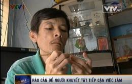 6 triệu người khuyết tật Việt Nam khó tiếp cận việc làm