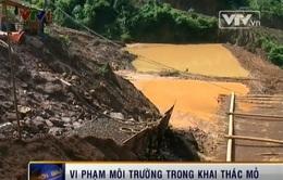 Nghệ An: Vi phạm môi trường trong khai thác mỏ