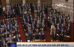 Hy Lạp thông qua ngân sách khắc khổ năm 2014