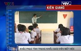 Kiên Giang: Khắc phục tình trạng giáo viên mất việc sau phóng sự của VTV