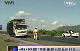 """Ninh Thuận: Ngăn chặn TNGT trên những cung đường """"đen"""""""