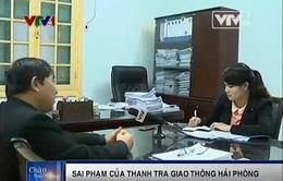 """PV VTV tìm hiểu vụ """"phù phép"""" biên bản vi phạm của thanh tra GT Hải Phòng"""